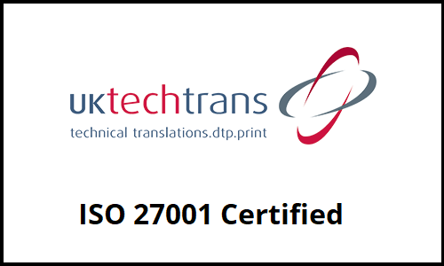 UK TechTrans Are Now ISO 27001 Certified